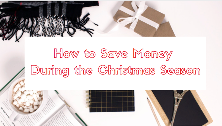 How to Save Money During the Christmas Season